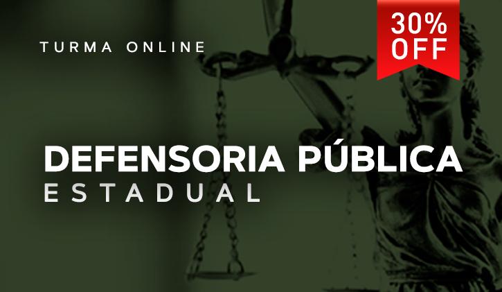 DEFENSORIA PÚBLICA ESTADUAL 2019.1