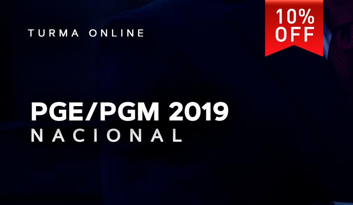 PGE/PGM NACIONAL ONLINE 2019.1