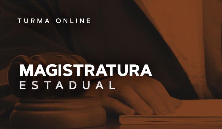 Magistratura Estadual 2018 - Online