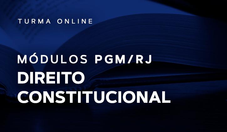 Módulo PGM Direito Constitucional 2019