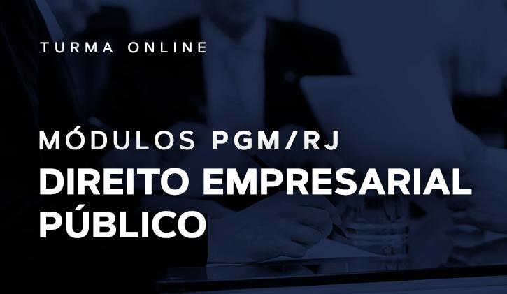 Módulo PGM Direito Empresarial Público 2019