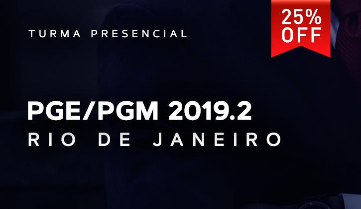 PGE/PGM  RIO PRESENCIAL 2019.2