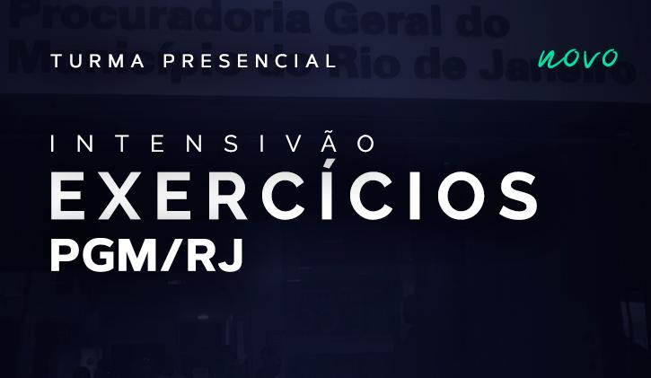 PGM RJ - TURMA DE EXERCÍCIOS PRESENCIAL