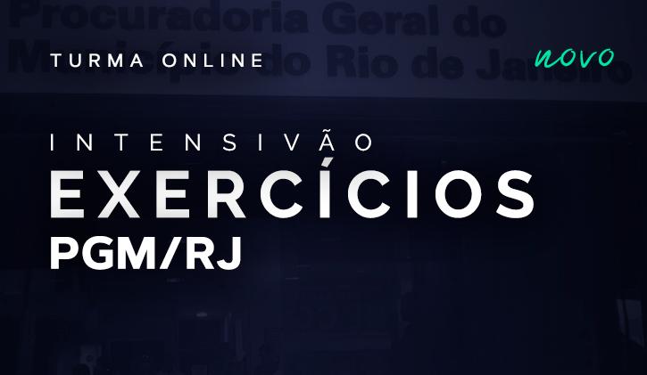 PGM RJ - TURMA DE EXERCÍCIOS ONLINE