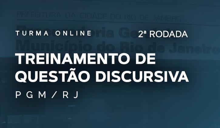 PGM.RJ - Treinamento de Questões Discursivas 2ª Rodada