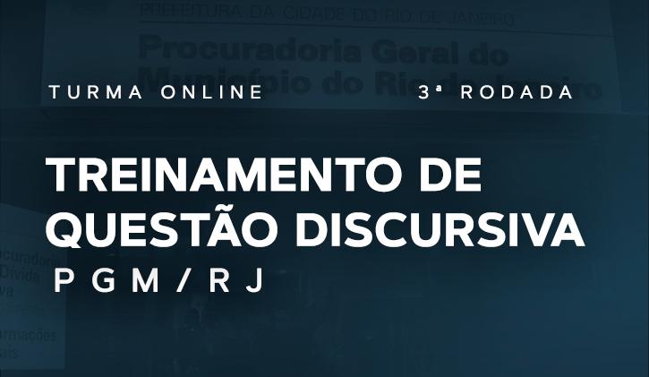 PGM.RJ - Treinamento de Questões Discursivas 3ª Rodada