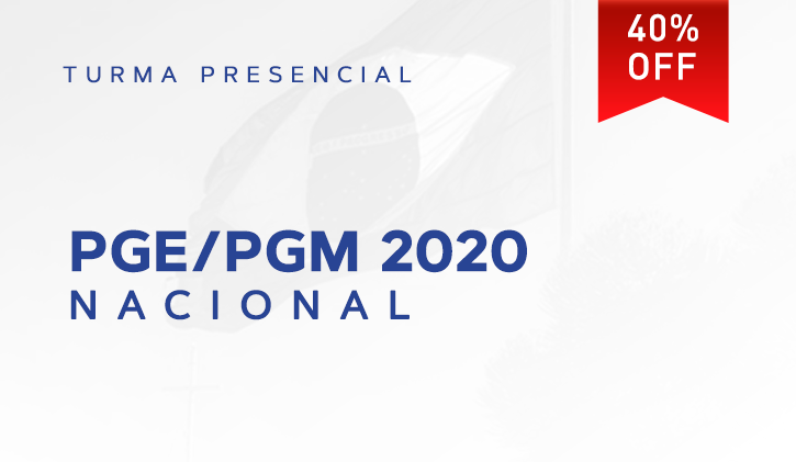 PGE/PGM NACIONAL 2020.1 PRESENCIAL