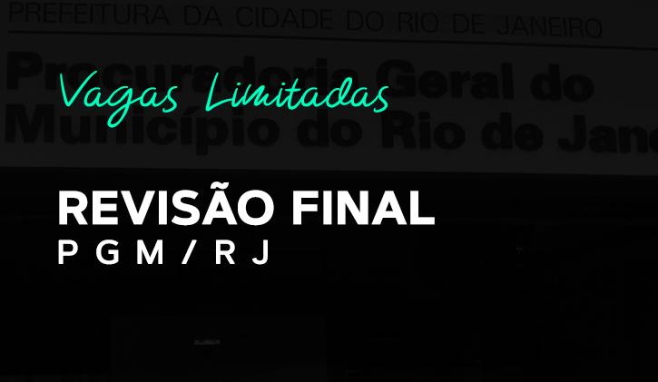 TURMA PGM RJ - Revisão Final Presencial