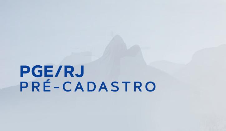 PGE/RJ - Pré-Cadastro