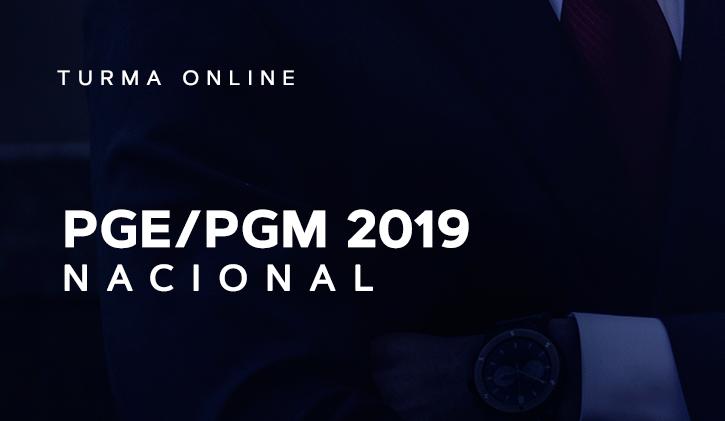 PGE/PGM NACIONAL ONLINE 2019.2