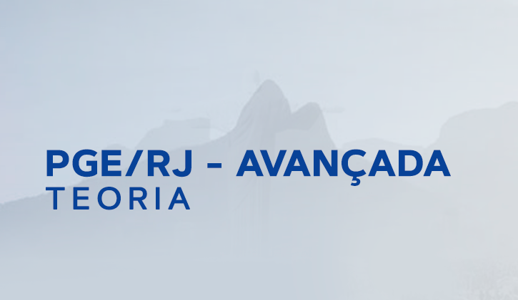 PGE RJ AVANÇADA TEORIA