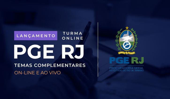 PGE-RJ - TEMAS COMPLEMENTARES - (ONLINE)