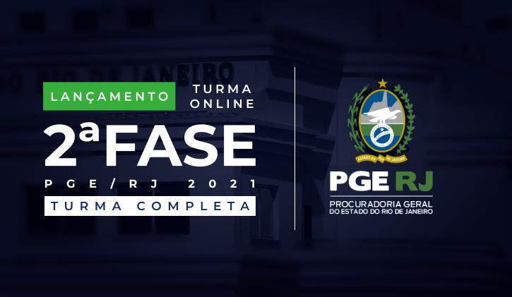 TURMA PGE-RJ  - 2ª FASE ONLINE (TURMA COMPLETA)