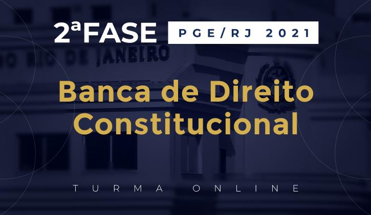 PGE-RJ (2ª fase) BANCA - DIREITO CONSTITUCIONAL ONLINE
